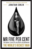 Купить - Книги - Mr. Five Per Cent. The Many Lives of Calouste Gulbenkian, the World's Richest Man
