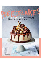Купити - Книжки - Pleesecakes: 60 AWESOME no-bake cheesecake recipes