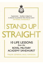 Купити - Книжки - Stand Up Straight. 10 Life Lessons from the Royal Military Academy Sandhurst