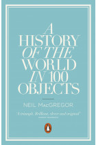Купить - Книги - A History of the World in 100 Objects