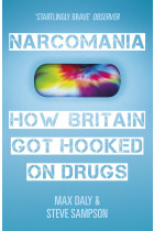 Купити - Книжки - Narcomania. A Journey Through Britain's Drug World