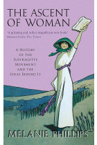 Купити - Книжки - The Ascent Of Woman. A History of the Suffragette Movement