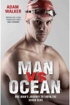 Купити - Книжки - Man vs Ocean - One Man's Journey to Swim The World's Toughest Oceans