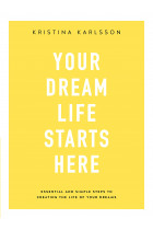 Купити - Книжки - Your Dream Life Starts Here