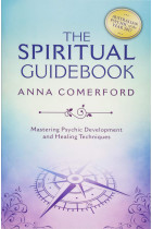 Купити - Книжки - The Spiritual Guidebook : Mastering Psychic Development and Healing Techniques