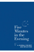 Купити - Книжки - Five Minutes in the Evening. A Journal for Rest and Reflection