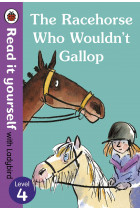 Купить - Книги - The Racehorse Who Wouldn't Gallop. Read it Yourself with Ladybird Level 4