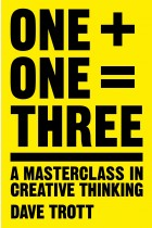 Купити - Книжки - One Plus One Equals Three: A Masterclass in Creative Thinking