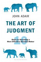 Купити - Книжки - The Art of Judgment. 10 Steps to Becoming a More Effective Decision-Maker