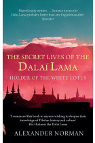 Купити - Книжки - The Secret Lives Of The Dalai Lama. Holder of the White Lotus: The Lives of the Dalai Lama