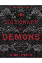 Купити - Книжки - The Dictionary of Demons. Names of the Damned. Tenth Anniversary Edition