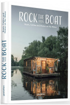 Купить - Книги - Rock the Boat. Boats, Cabins and Homes on the Water