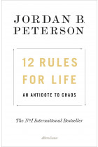 Купить - Книги - 12 Rules for Life: An Antidote to Chaos