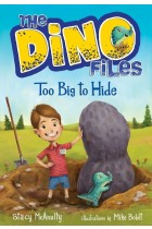 Купити - Книжки - The Dino Files Book 2. Too Big to Hide