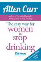 Купити - Книжки - Easy Way for Women to Stop Drinking