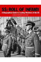 Купить - Книги - SS: Roll of Infamy. A Biographical Guide to Leading Members of the SS