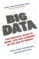 Купити - Книжки - Big Data: The Essential Guide to Work, Life and Learning in the Age of Insight