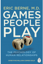 Купить - Книги - Games People Play. The Psychology of Human Relationships