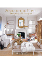 Купити - Книжки - Soul of the Home. Designing with Antiques