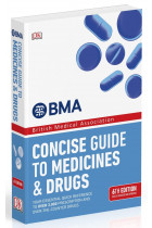 Купити - Книжки - BMA Concise Guide to Medicines and Drugs