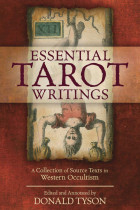 Купить - Книги - Essential Tarot Writings. A Collection of Source Texts in Western Occultism