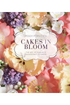 Купити - Книжки - Cakes in Bloom: The art of exquisite sugarcraft flowers