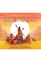 Купити - Книжки - Go and Do Likewise! The Parables and Wisdom of Jesus
