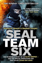Купить - Книги - Seal Team Six. The incredible story of an elite sniper - and the special operations unit that killed Osama Bin Laden