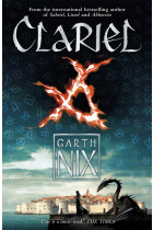 Clariel: Prequel to the internationally bestselling Old Kingdom fantasy series