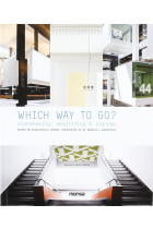 Купить - Книги - Which Way to Go? Placemaking, Wayfinding & Signage