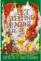 Let Sleeping Dragons Lie. Have Sword, Will Travel 2