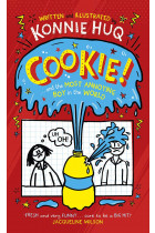 Купити - Книжки - Cookie! Book 1. Cookie and the Most Annoying Boy in the World