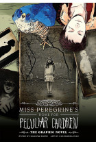 Miss Peregrine's Home For Peculiar Children. The Graphic Novel