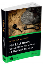 Купить - Книги - His Last Bow. Some Reminiscences of Sherlock Holmes