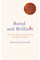 Купити - Книжки - Bored and Brilliant: How Time Spent Doing Nothing Changes Everything