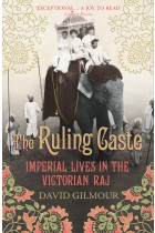 Купити - Книжки - The Ruling Caste. Imperial Lives in the Victorian Raj