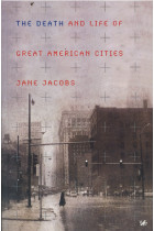 Death and Life of Great American Cities,The