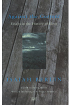 Купити - Книжки - Against the Current: Essays in the History of Ideas