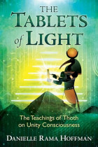 Купити - Книжки - The Tablets of Light: The Teachings of Thoth on Unity Consciousness