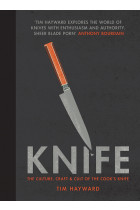 Купить - Книги - Knife: The Culture, Craft and Cult of the Cook's Knife