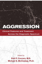 Купити - Книжки - Aggression: Clinical Features and Treatment Across the Diagnostic Spectrum
