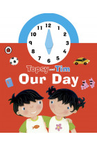 Купить - Книги - Topsy and Tim. Our Day. Clock Book
