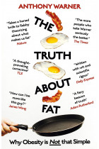 Купити - Книжки - The Truth About Fat. Why Obesity is Not that Simple