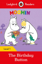 Купити - Книжки - Moomin. The Birthday Button. Ladybird Readers Level 1