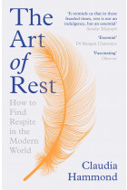 Купити - Книжки - The Art of Rest. How to Find Respite in the Modern Age