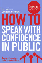 Купить - Книги - How To Speak With Confidence in Public