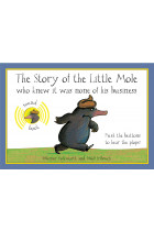 Купити - Книжки - The Story of the Little Mole Who Knew It Was None of His Business. Sound Edition