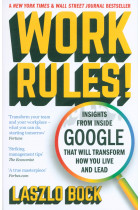 Купити - Книжки - Work Rules! Insights from Inside Google That Will Transform How You Live and Lead