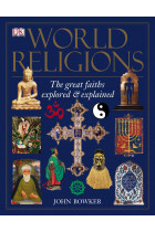 Купить - Книги - World Religions. The Great Faiths Explored & Explained