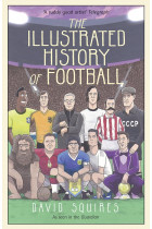 Купити - Книжки - The Illustrated History of Football